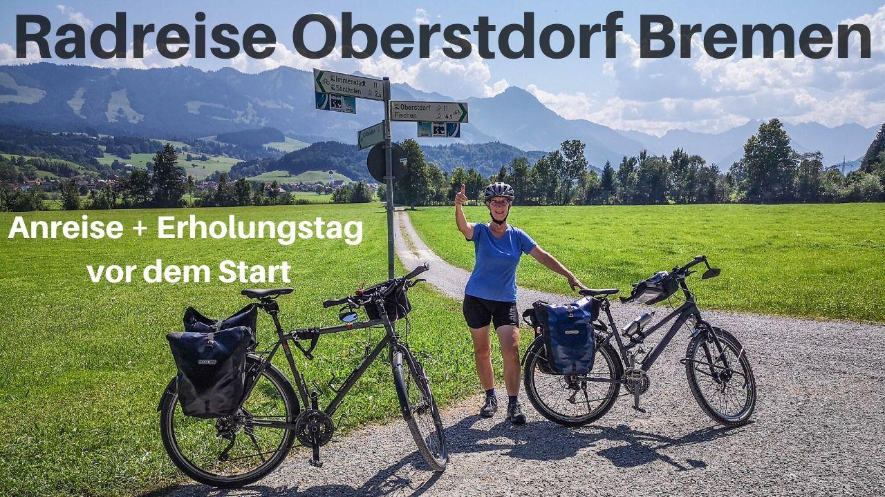 Radreise Oberstdorf Bremen Teil 1